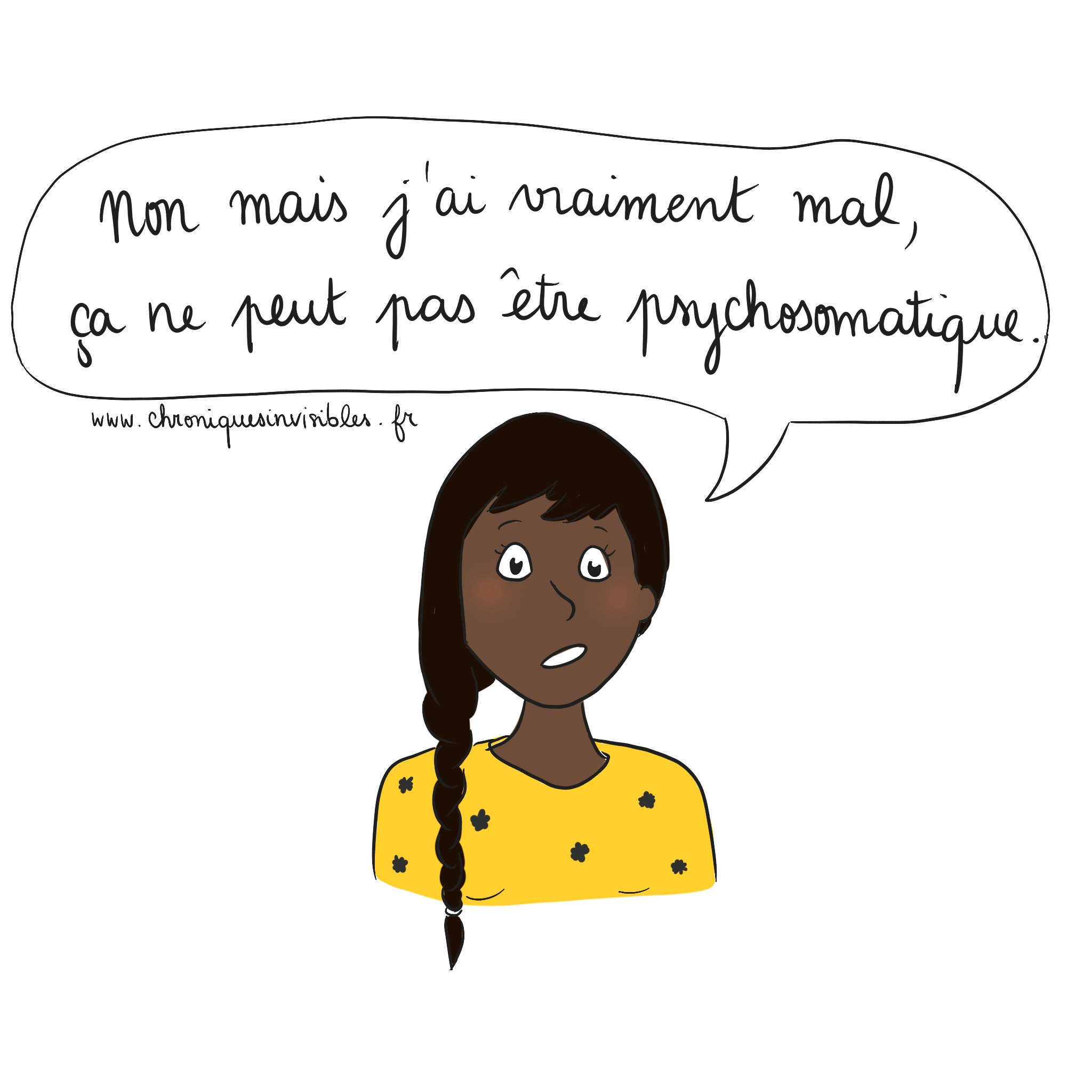 Le diagnostic de maladie psychosomatique.